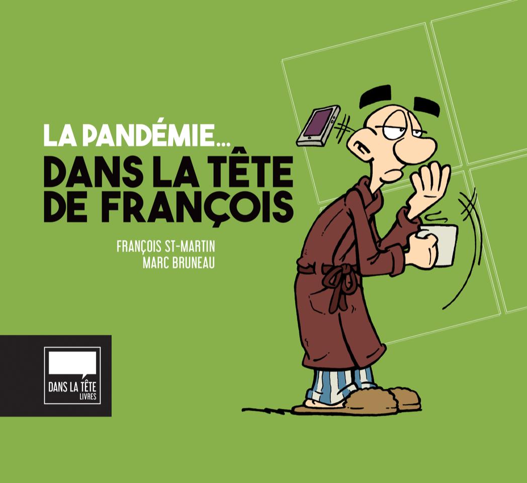Dans la tête de François: un livre numérique sur la pandémie…