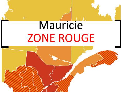 Toute la Mauricie passe au rouge